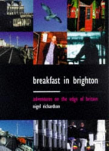 Breakfast in Brighton By Nigel Richardson