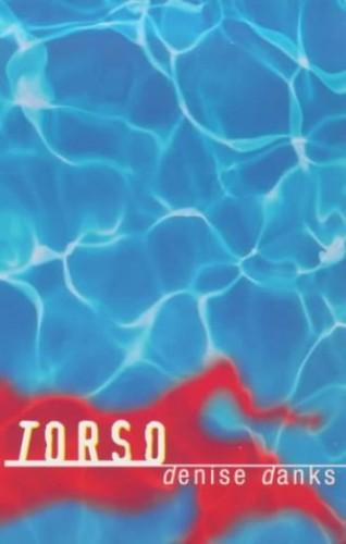 Torso by Denise Danks