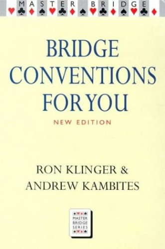 Bridge Conventions for You By Ron Klinger