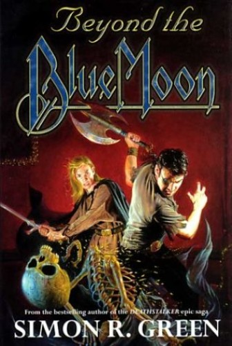 Beyond The Blue Moon By Simon R. Green