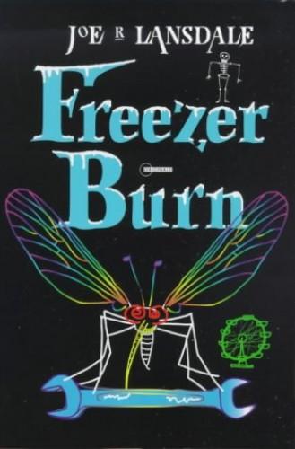 Freezer Burn By Joe R Lansdale