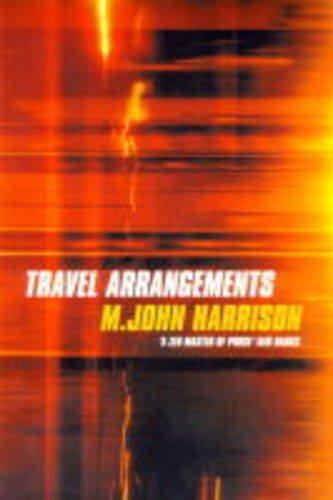 Travel Arrangements By M. John Harrison