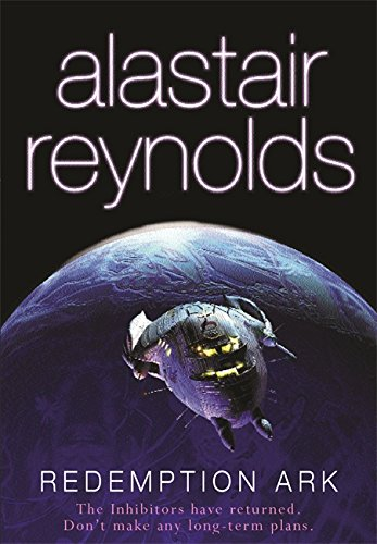 Redemption Ark (GOLLANCZ S.F.) by Alastair Reynolds