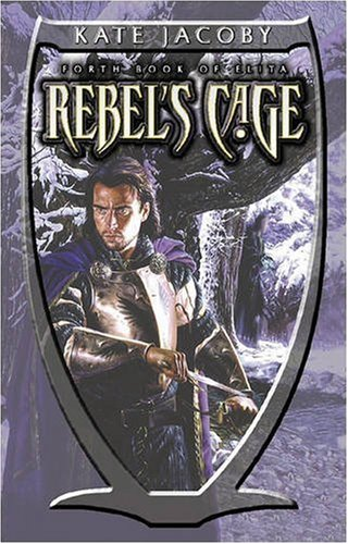 The Rebel's Cage By Kate Jacoby