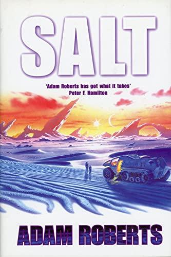 Salt By Adam Roberts