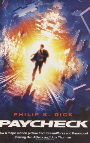 Paycheck (GOLLANCZ S.F.) By Philip K. Dick