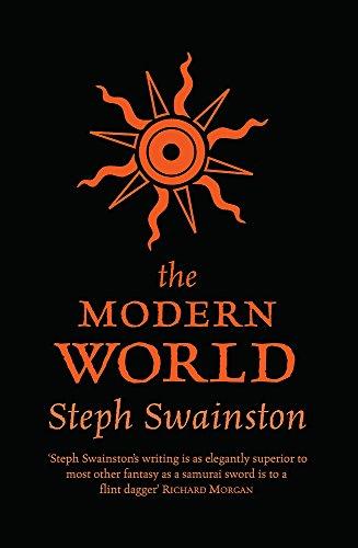 The Modern World By Steph Swainston