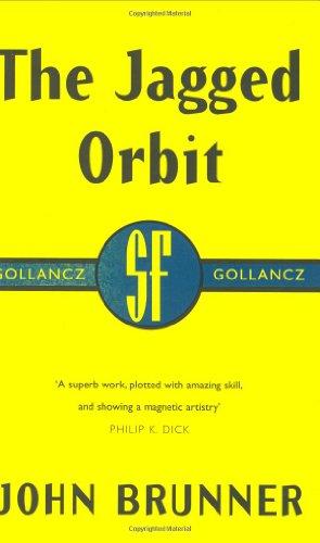 The Jagged Orbit By John Brunner