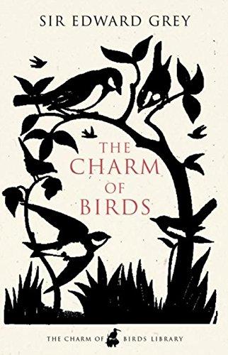 The Charm of Birds By Edward Grey
