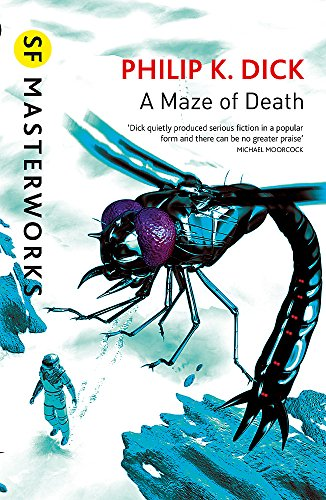 A Maze of Death By Philip K. Dick