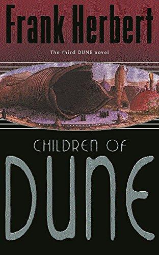 Children Of Dune: The Third Dune Novel By Frank Herbert
