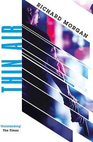 Thin Air: From the author of Netflix's Altered Carbon (GOLLANCZ S.F.) By Richard Morgan