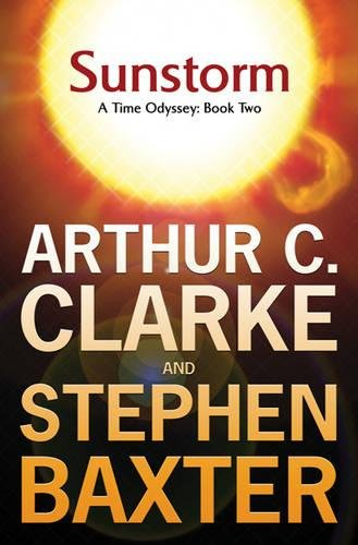 Sunstorm Sunstorm By Arthur C. Clarke