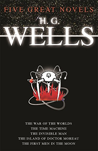 Five Great Novels By H. G. Wells
