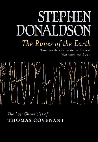 The Runes of the Earth: The Last Chronicles of Thomas Covenant by Stephen Donaldson