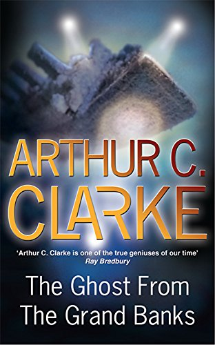 The Ghost From The Grand Banks By Sir Arthur C. Clarke