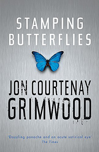 Stamping Butterflies (GOLLANCZ S.F.) by Jon Courtenay Grimwood