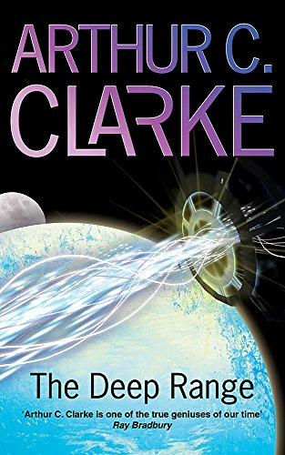 The Deep Range (GOLLANCZ S.F.) By Arthur C. Clarke