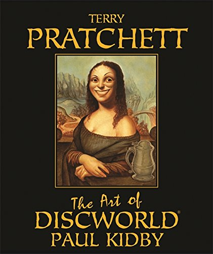 The Art of Discworld By Illustrated by Paul Kidby