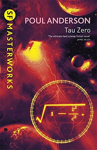 Tau Zero (S.F. MASTERWORKS) By Poul Anderson