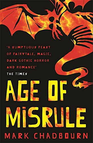 Age Of Misrule By Mark Chadbourn