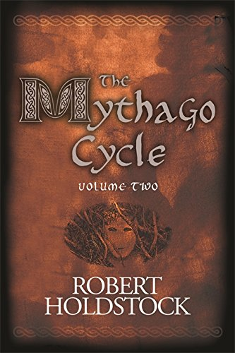 The Mythago Cycle Volume 2 By Robert Holdstock