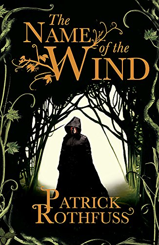 The Name of the Wind (The Kingkiller Chronicle): 1 By Patrick Rothfuss