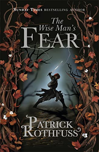 The Wise Man's Fear (The Kingkiller Chronicle) By Patrick Rothfuss
