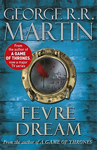 Fevre Dream By George R. R. Martin