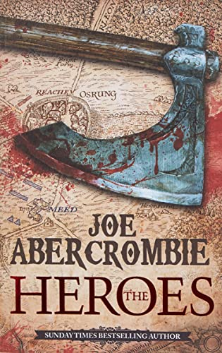 The Heroes (First Law World 2) By Joe Abercrombie