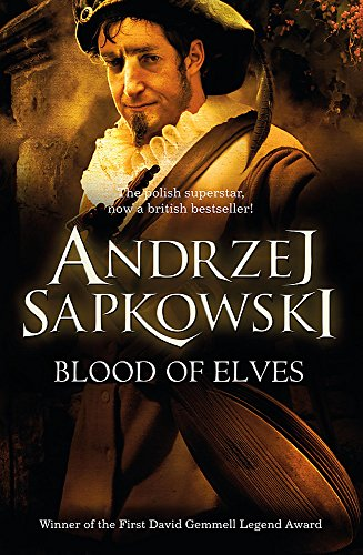 Blood of Elves (The Witcher) By Andrzej Sapkowski