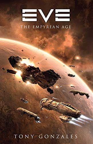 Eve: The Empyrean Age (Gollancz) By Tony Gonzales