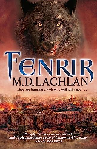 Fenrir By M.D. Lachlan