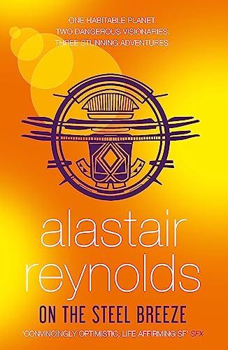 On the Steel Breeze By Alastair Reynolds