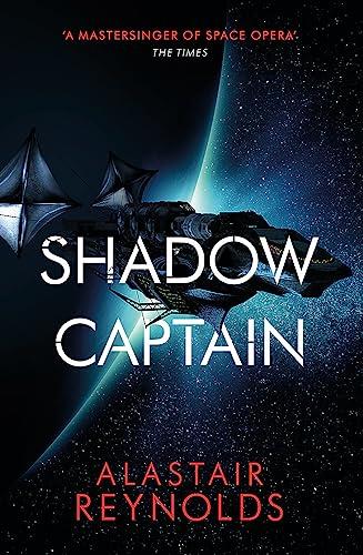 Shadow Captain By Alastair Reynolds