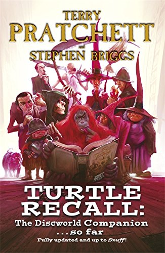 Turtle Recall: The Discworld Companion . . . So Far By Stephen Briggs