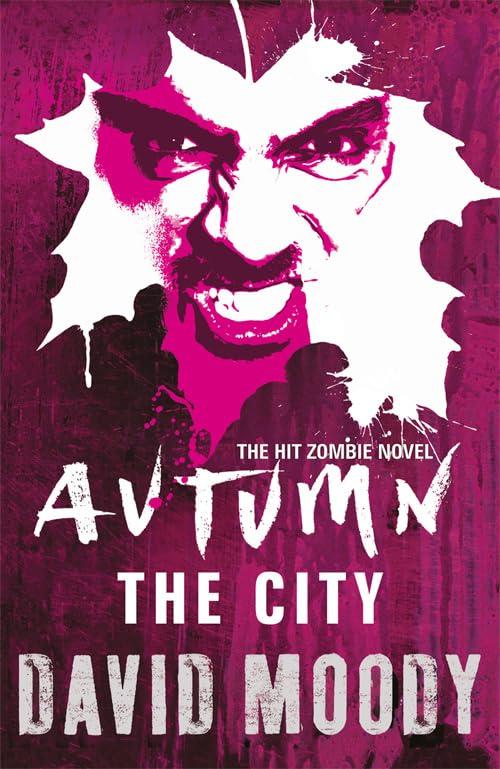 Autumn: The City By David Moody