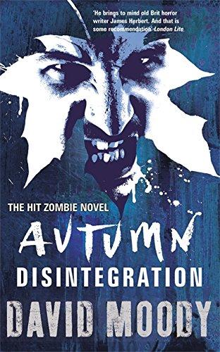 Autumn: Disintegration By David Moody