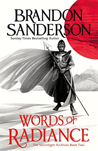 Words of Radiance Part One: The Stormlight Archive Book Two By Brandon Sanderson
