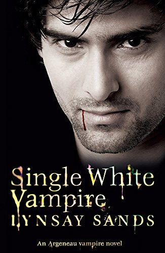 Single White Vampire: An Argeneau Vampire Novel by Lynsay Sands