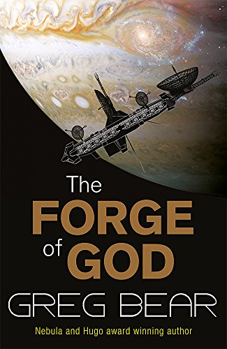 The Forge Of God By Greg Bear
