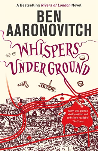 Whispers Under Ground (A Rivers of London novel) By Ben Aaronovitch