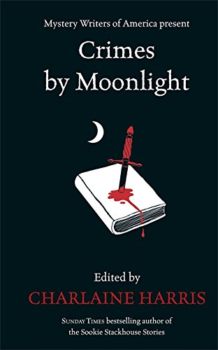 Crimes by Moonlight By Charlaine Harris