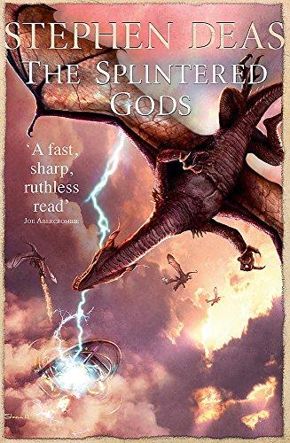 The Splintered Gods By Stephen Deas