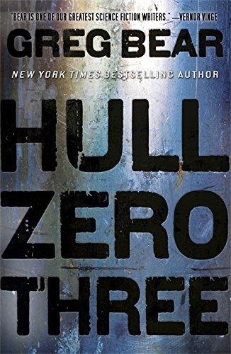 Hull Zero Three By Greg Bear