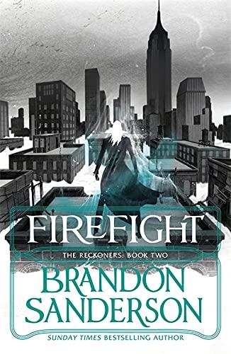 Firefight: A Reckoners Novel by Brandon Sanderson