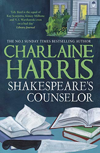 Shakespeare's Counselor: A Lily Bard Mystery by Charlaine Harris