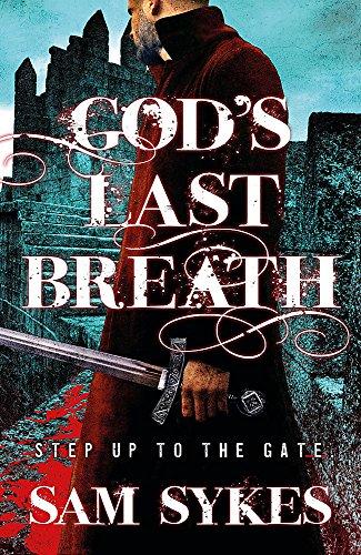God's Last Breath By Sam Sykes