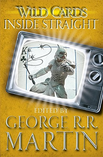 Wild Cards: Inside Straight by George R. R. Martin