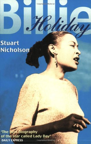 Billie Holiday By Stuart Nicholson